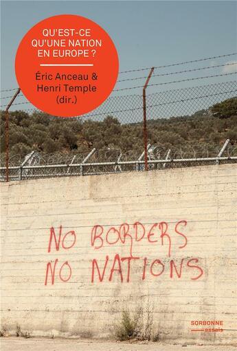 Couverture du livre « Qu'est-ce qu'une nation en Europe ? hier, aujourd'hui, demain » de Collectif et Henri Temple et Eric Anceau aux éditions Sup