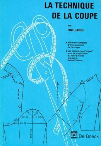 Couverture du livre « La technique de la coupe » de Line Jaque aux éditions De Boeck