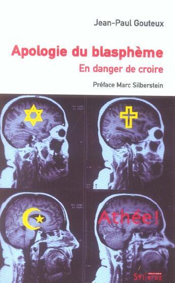 Couverture du livre « Apologie Du Blaspheme ; En Danger De Croire » de Jean-Paul Gouteux aux éditions Syllepse