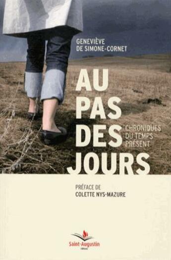 Couverture du livre « Au pas des jours » de Genevieve Simone-Cornet aux éditions Saint Augustin