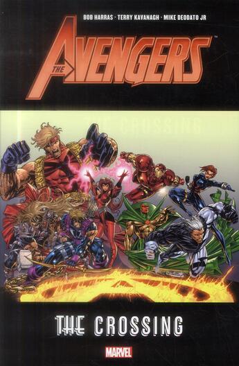 Couverture du livre « Avengers ; the crossing » de Mike Deodato Jr. et Bob Harras et Terry Kavanagh aux éditions Panini