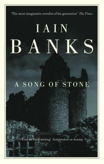 Couverture du livre « A Song of Stone » de Iain M. Banks aux éditions Little Brown Book Group Digital