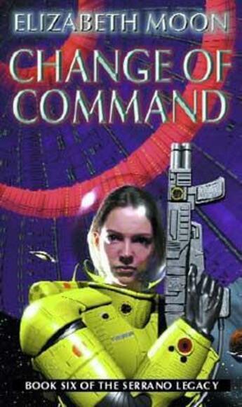 Couverture du livre « Change of Command » de Elizabeth Moon aux éditions Little Brown Book Group Digital