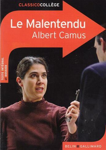 Couverture du livre « CLASSICO COLLEGE ; le malentendu, d'Albert Camus » de Helene Doroszczuk aux éditions Belin