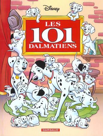 Couverture du livre « Les 101 dalmatiens » de Disney aux éditions Dargaud