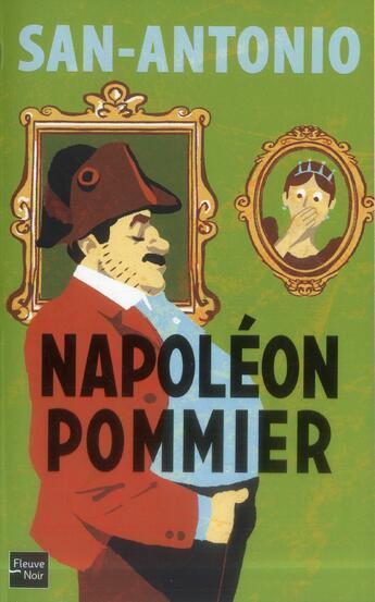 Couverture du livre « Napoléon pommier » de San-Antonio aux éditions Fleuve Noir