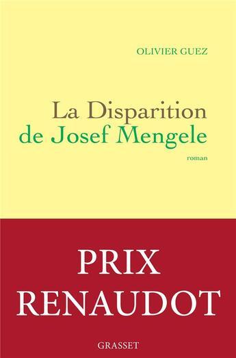 Couverture du livre « La disparition de Josef Mengele » de Olivier Guez aux éditions Grasset Et Fasquelle