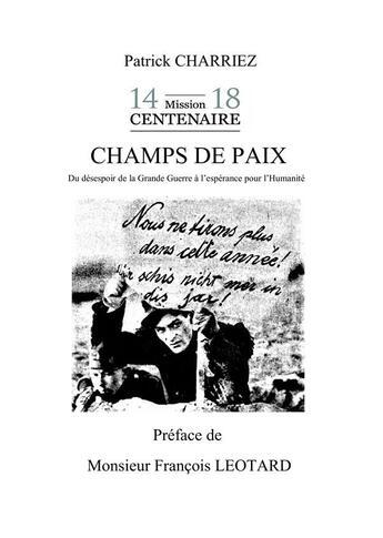 Couverture du livre « Champs de paix » de Patrick Charriez aux éditions Books On Demand