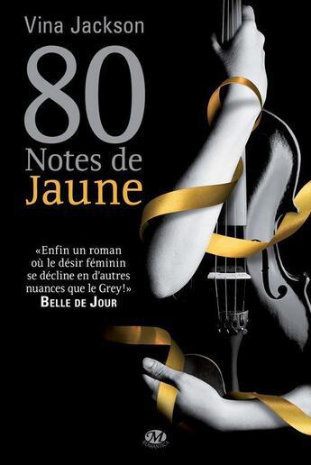 Couverture du livre « 80 notes de jaune » de Vina Jackson aux éditions Milady