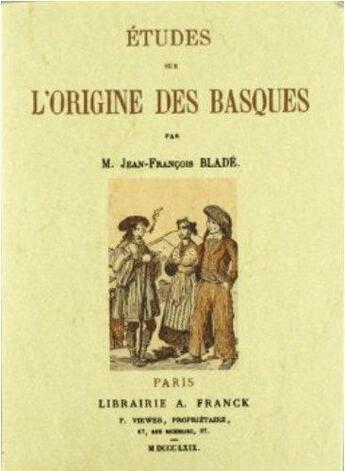 Couverture du livre « Études sur l'origine des basques » de Jean-Francois Blade aux éditions Maxtor