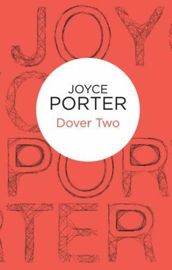 Couverture du livre « Dover Two (Wilfred Dover 2) (Bello) » de Joyce Porter aux éditions Pan Macmillan