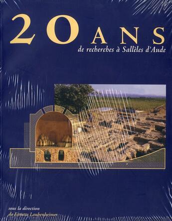 Couverture du livre « 20 Ans De Recherches A Salleles D'Aude » de Fanette Laubenheimer aux éditions Pu De Franche Comte