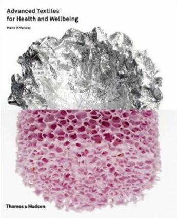 Couverture du livre « Advanced textiles for health and wellbeing /anglais » de O'Mahony Marie aux éditions Thames & Hudson