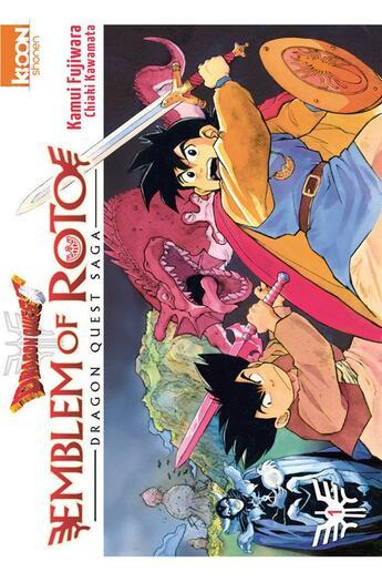 Couverture du livre « Dragon quest - emblem of Roto T.1 » de Kamui Fujiwara et Chiaki Kawamata aux éditions Ki-oon