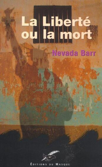 Couverture du livre « La Liberte Ou La Mort » de Barr-N aux éditions Editions Du Masque