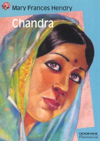 Couverture du livre « Chandra » de Mary Frances Hendry et Shaine Cassim aux éditions Pere Castor