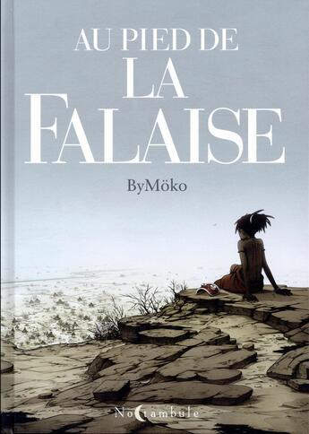 Couverture du livre « Au pied de la falaise » de Bymoko aux éditions Soleil