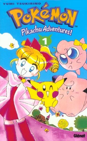 Couverture du livre « Pokémon - Pikachu adventures ! T.1 » de Yumi Tsukirino aux éditions Glenat