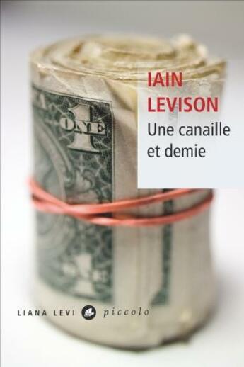 Couverture du livre « Une canaille et demie » de Iain Levison aux éditions Liana Levi