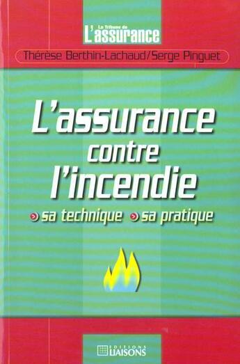 Couverture du livre « Assurance Contre Incendie » de Berthin aux éditions Tribune De L'assurance