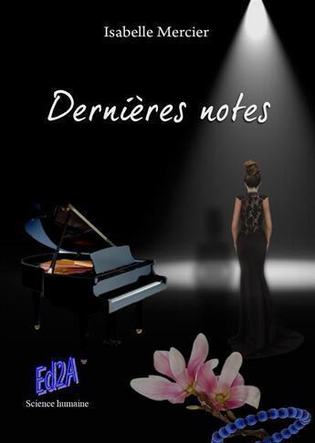 Couverture du livre « Dernières notes » de Isabelle Mercier aux éditions Auteurs D'aujourd'hui