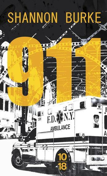 Couverture du livre « 911 » de Shannon Burke aux éditions 10/18