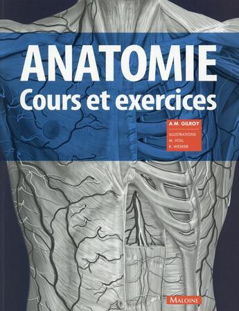 Couverture du livre « Anatomie : Cours Et Exercices » de Gilroy A M aux éditions Maloine