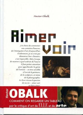 Couverture du livre « Aimer voir » de Hector Obalk aux éditions Hazan
