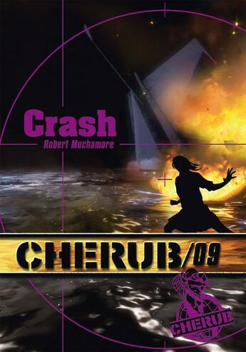 Couverture du livre « Cherub mission T.9 ; crash » de Robert Muchamore aux éditions Casterman Jeunesse