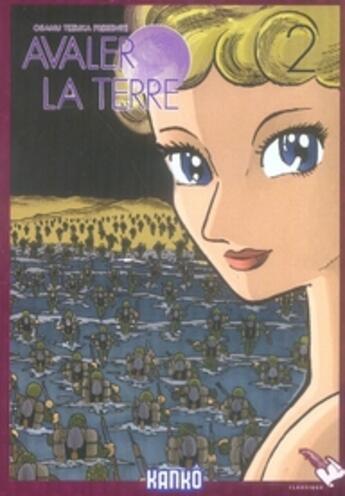 Couverture du livre « Avaler la terre t.2 » de Osamu Tezuka aux éditions Milan