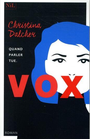 Vox De Christina Dalcher Aux Editions Nil Lecteurs Com