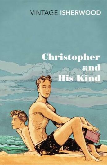 Couverture du livre « Christopher and His Kind » de Christopher Isherwood aux éditions Random House Digital