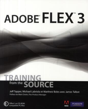 Couverture du livre « Adobe flex 3 » de Antonio Labriola et Richard Tapper aux éditions Informatique Professionnelle