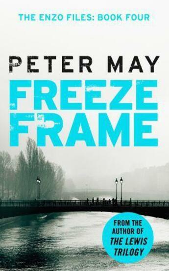 Couverture du livre « Freeze Frame » de Peter May aux éditions Quercus Publishing Digital