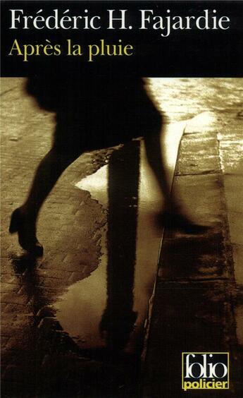 Couverture du livre « Apres La Pluie » de Frederic H. Fajardie aux éditions Gallimard