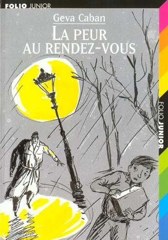 Couverture du livre « La peur au rendez-vous » de Geva Caban aux éditions Gallimard-jeunesse