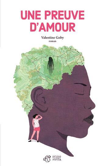 Couverture du livre « Une preuve d'amour » de Valentine Goby aux éditions Thierry Magnier