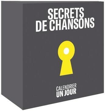 Couverture du livre « Calendrier un jour ; secrets de chansons » de Collectif aux éditions Chene