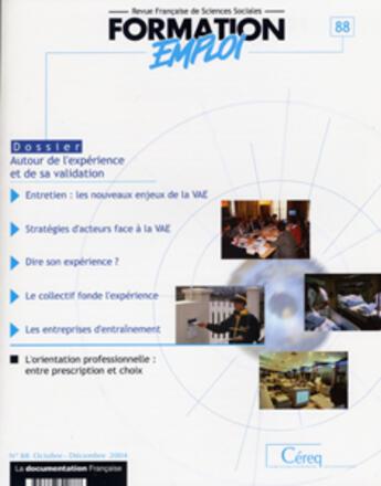 Couverture du livre « Autour De L'Experience Et De Sa Validation (N.88 Octobre-Decembre 2004) » de Collectif aux éditions Documentation Francaise
