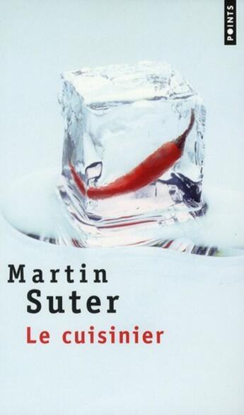 Couverture du livre « Le cuisinier » de Martin Suter aux éditions Points