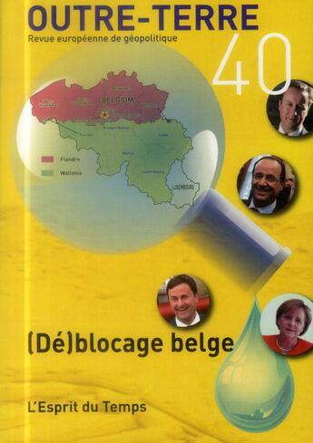 Couverture du livre « (dé)blocage belge » de Academie Europeenne aux éditions L'esprit Du Temps