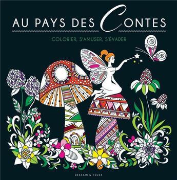 Couverture du livre « Au pays des contes » de Collectif aux éditions Dessain Et Tolra