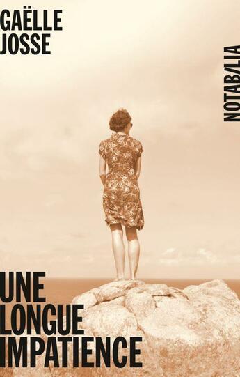 Couverture du livre « Une longue impatience » de Gaelle Josse aux éditions Noir Sur Blanc
