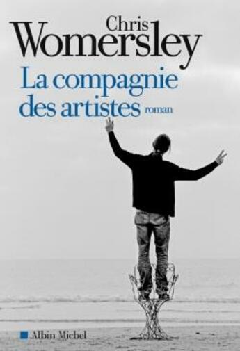 Couverture du livre « La compagnie des artistes » de Chris Womersley aux éditions Albin Michel