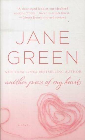 Couverture du livre « ANOTHER PIECE OF MY HEART - UK TITLE: THE PATCHWORK MARRIAGE » de Jane Green aux éditions St Martin's Press