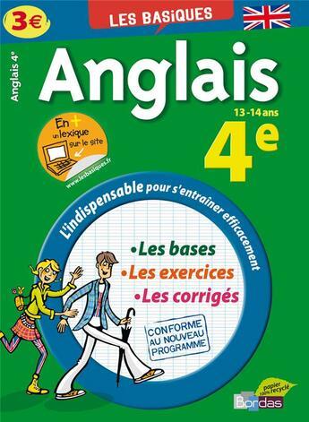 Couverture du livre « Les Basiques Bordas ; Anglais ; 4eme » de Azoulay Catherine aux éditions Bordas