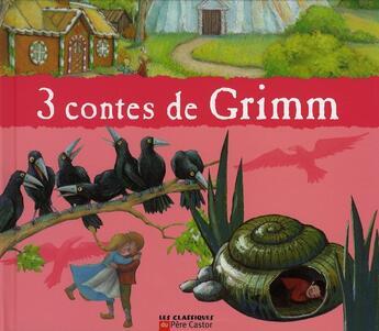 Couverture du livre « 3 contes de grimm » de Jacob Grimm et Wilhelm Grimm aux éditions Pere Castor