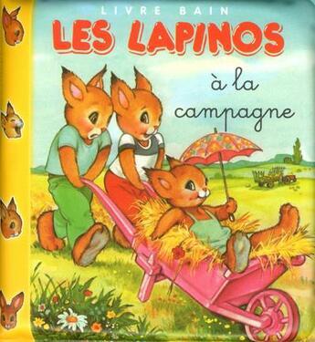 Couverture du livre « Les Lapinos à la campagne » de Jacques Beaumont et Pierre Couronne aux éditions Cerf Volant