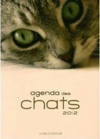 Couverture du livre « Agenda des chats (2012) » de Collectif aux éditions Modus Vivendi