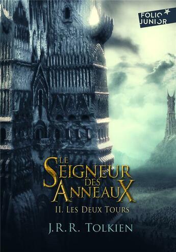 Couverture du livre « Le seigneur des anneaux T.2 ; les deux tours » de J.R.R. Tolkien aux éditions Gallimard-jeunesse